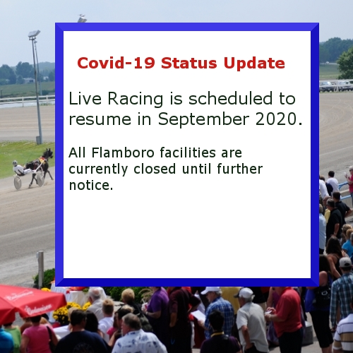 Racing resumes Sept 2020. All facilities closed til further notice.